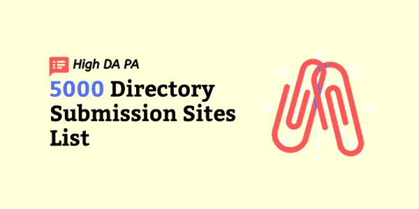 Free 5000 Directory Submission Sites List 2021 ▷ High PA DA