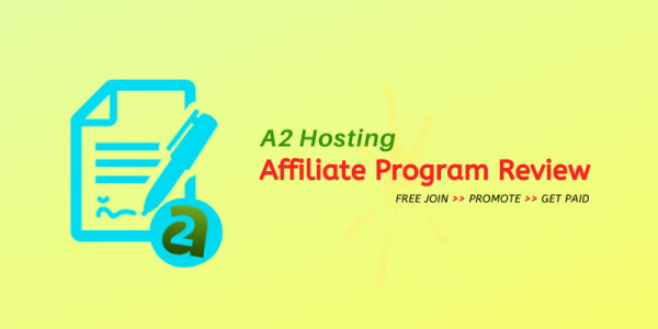 A2 Hosting Affiliate Program Review 2020 | Earn Upto $140/Sale