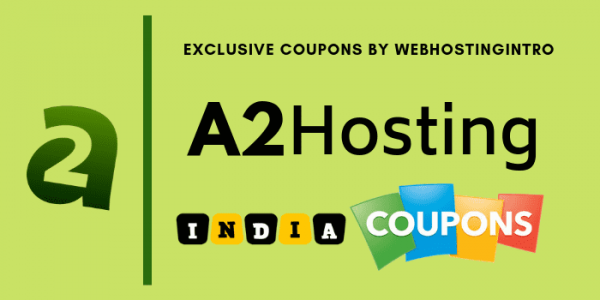 A2hosting India Coupon Code 2019 [FLAT 51% OFF]