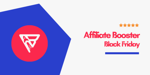 Affiliate Booster Theme Black Friday (Cyber Monday) 2021 → 50% Discount On All Licenses