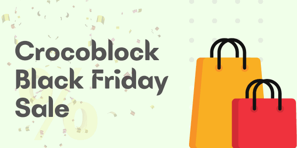 Crocoblock Black Friday Cyber Monday Deals ▷💰 2021 Sale & Offers