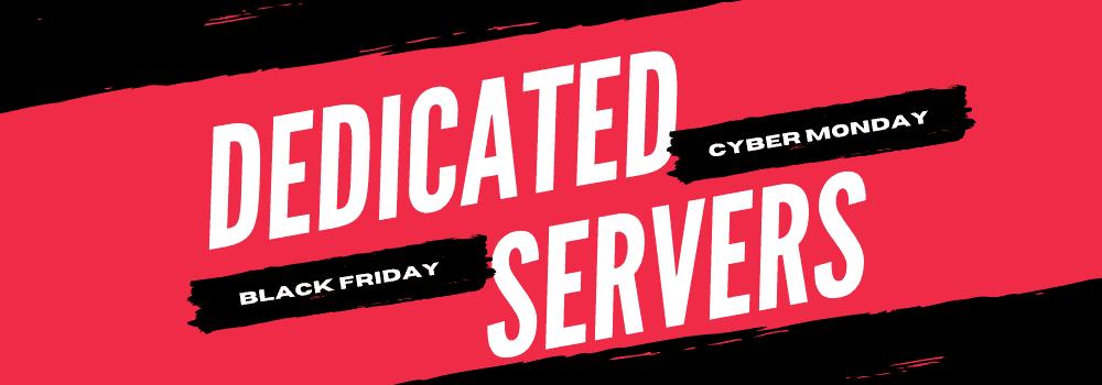 dedicated serverblack friday