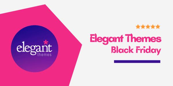 Elegant Themes Black Friday Sale 2021 → Flat 25% Discount + FREE Prizes Worth $800,000