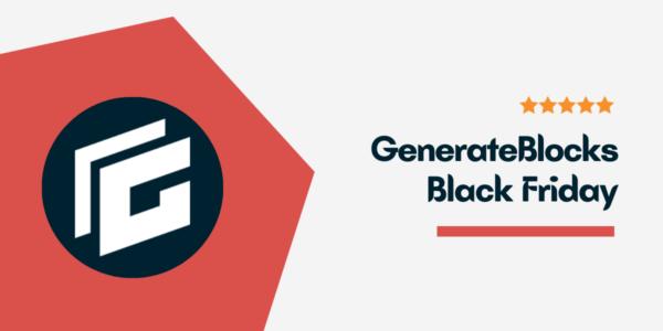 GenerateBlocks Black Friday Deals 2021 → Flat 30% Pro Discount (All Plans)