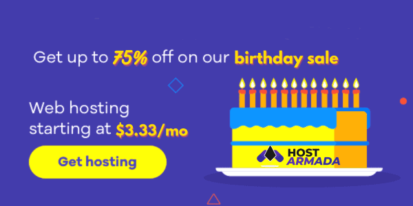 HostArmada Birthday Sale 2021 – 🎂 75% Instant Discount Deal