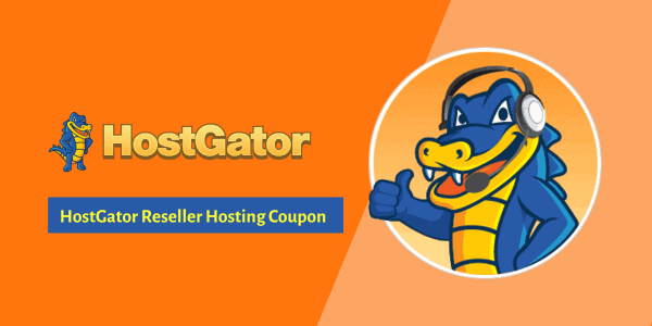 HostGator Reseller Hosting Coupon 2021 ▷ 64% Discount + FREE Domain