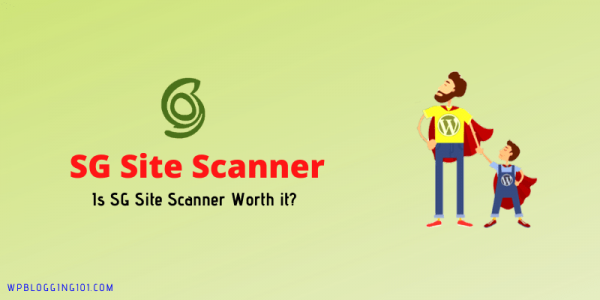 Is SG Site Scanner Worth it? SiteGround Review Tutorial 2021