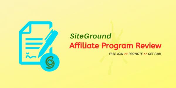SiteGround Affiliate Program Review 2021