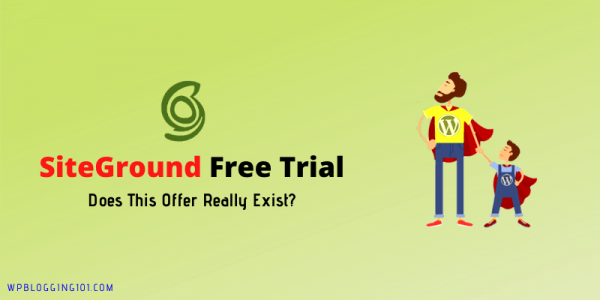 Siteground Free Trial [Does This Offer Actually Exist?]