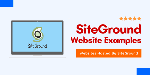 Best SiteGround Website Examples ▷? Updated in May 2021