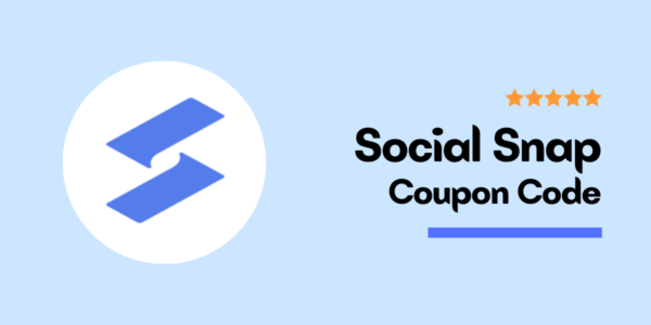 Social Snap Coupon Code (Updated For September 2021) – Special 30% Discount