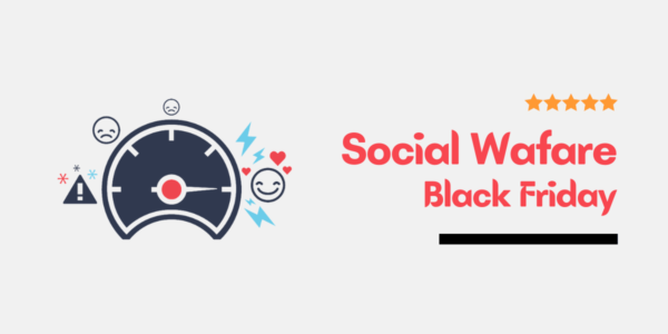 Social Warfare Black Friday Cyber Monday Deals 2021 – Special 30% Discount Offer
