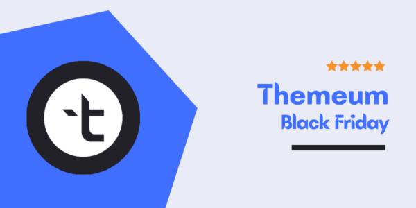 Themeum Black Friday & Cyber Monday Deals 2021 → Get 50% Discount