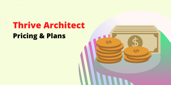 Thrive Architect Pricing 2020 [1 Site License at $19 Only]