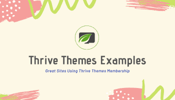 thrive themes examples